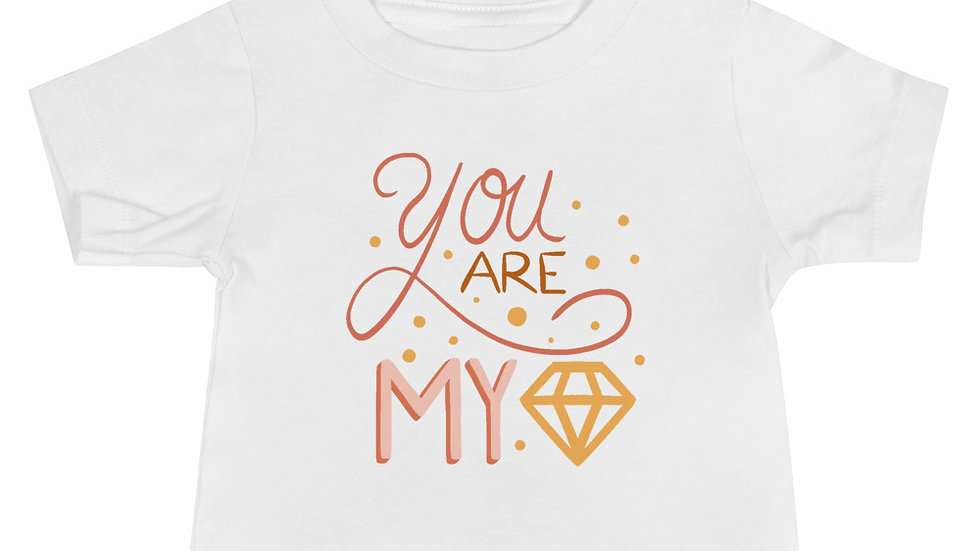 """You are my diamond"" - Baby T-Shirt"