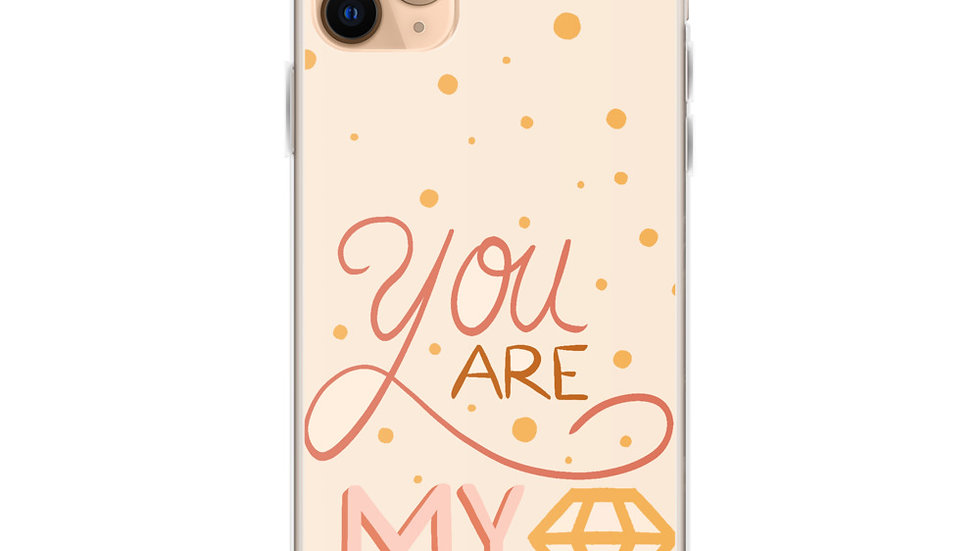 """You are my diamond"" - iPhone Case"