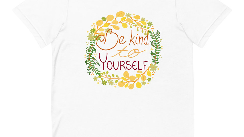 """Be kind to yourself"" - Women T-Shirt"