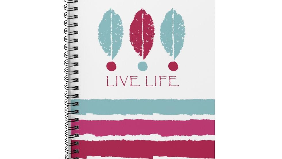 """Live Life"" Blue & Fuchsia - Spiral Notebook"