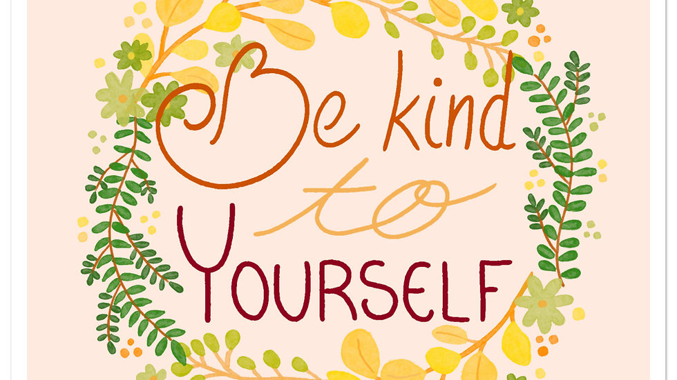 """""""Be kind to yourself"""" - Stickers"""