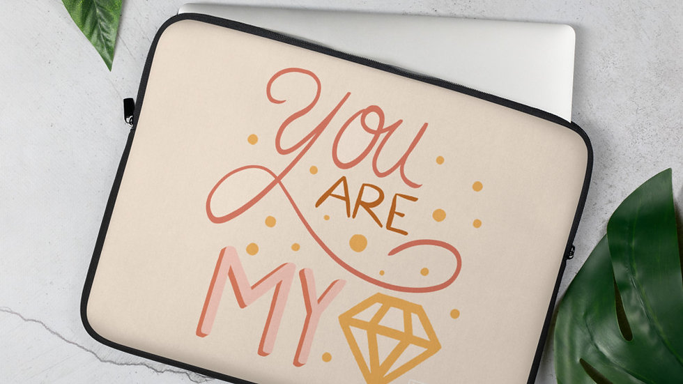 """You are my diamond"" - Laptop Sleeve"