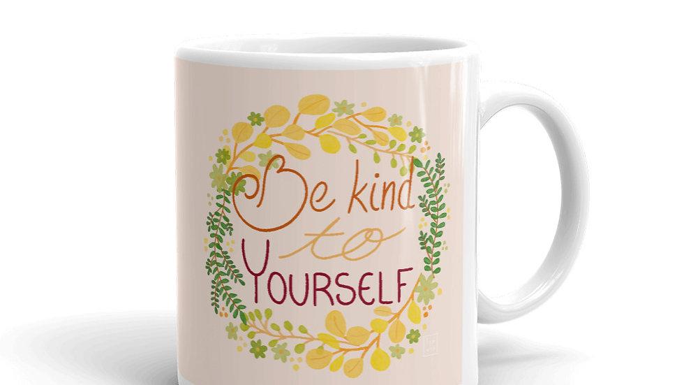 """""""Be kind to yourself"""" - Mug"""
