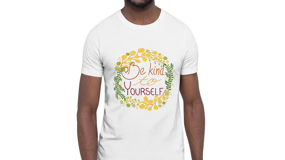 """Be kind to yourself"" - Men T-Shirt"