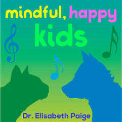Mindful, Happy Kids: A New Podcast
