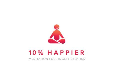 10% Happier...My Favorite Meditation App