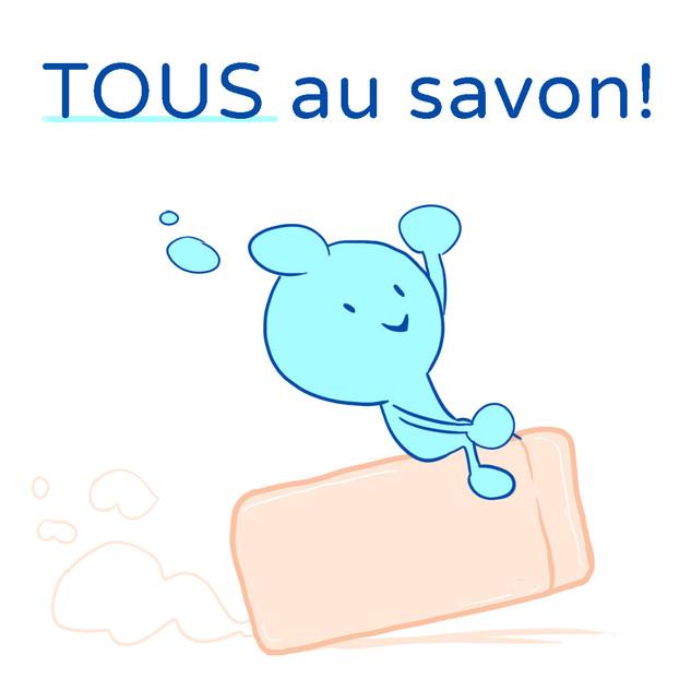 TOUS au savon !