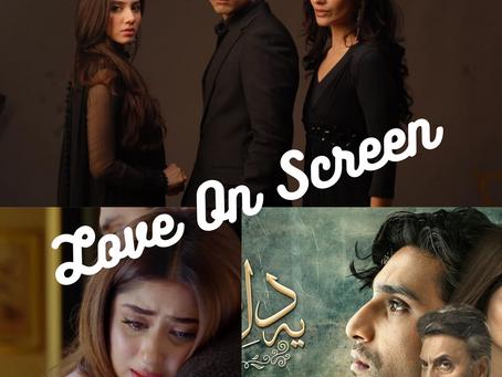 Love On Screen - The Case of Romantic Pakistani Dramas