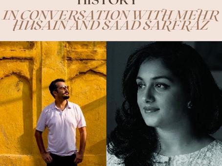 "'Pakistan: A Fashionable History"" - In Conversation With Mehr Husain and Saad Sarfraz"