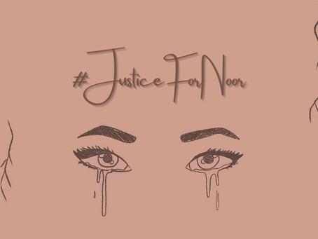 #JusticeForNoor - by Ummama Imran