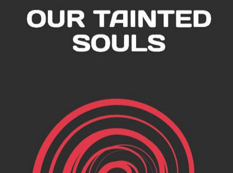 OUR TAINTED SOULS by Minaal Maan