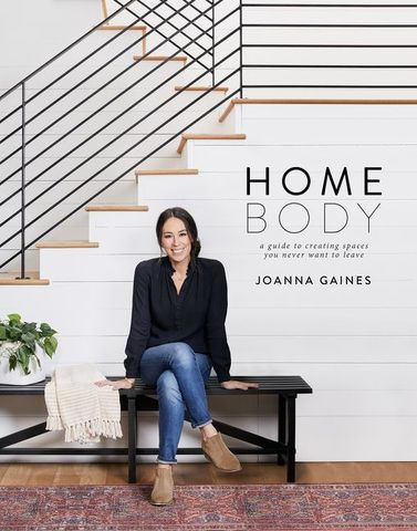 "Joanna Gaines' new book, ""Homebody"" from HarperCollins"