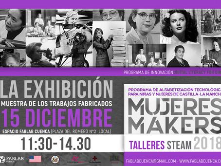 MUJERES MAKERS- La Exhibición