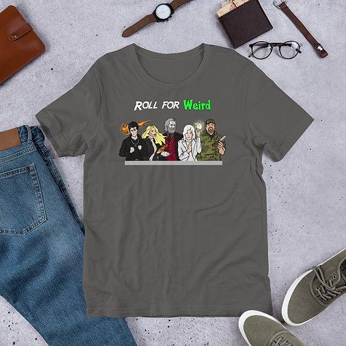 Roll for Weird Group Short-Sleeve Unisex T-Shirt (Bella + Canvas)