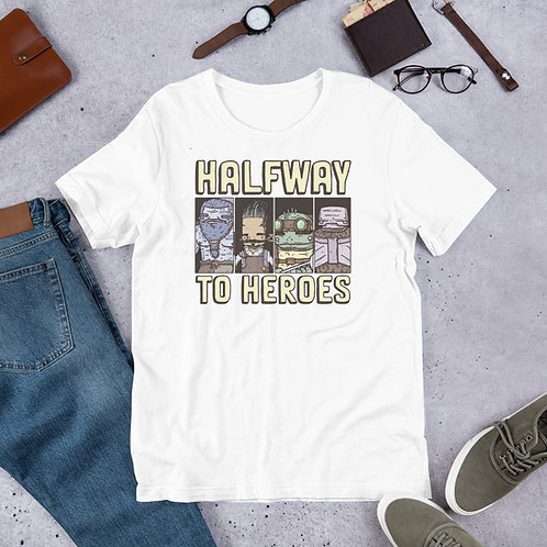 Halfway to Heroes Short-Sleeve Unisex T-Shirt