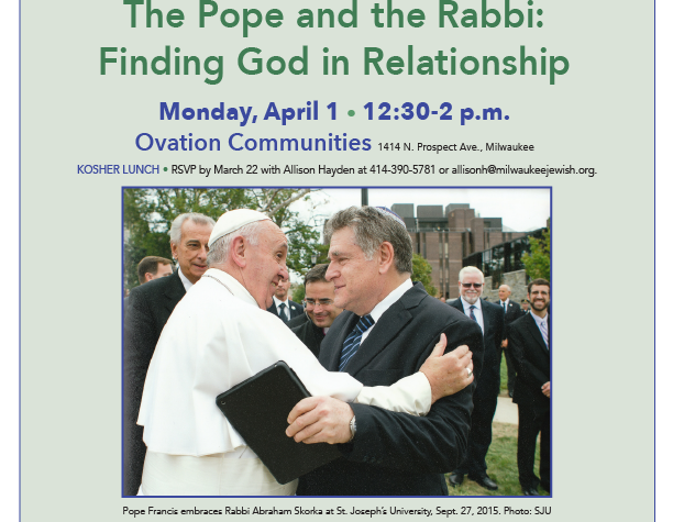 The Pope and the Rabbi Finding God in Relationship