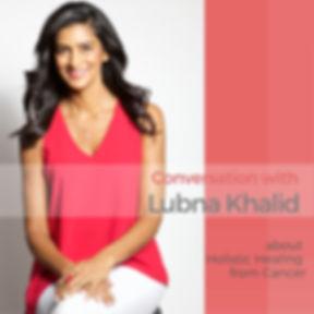 Lubna Khalid interview.jpg