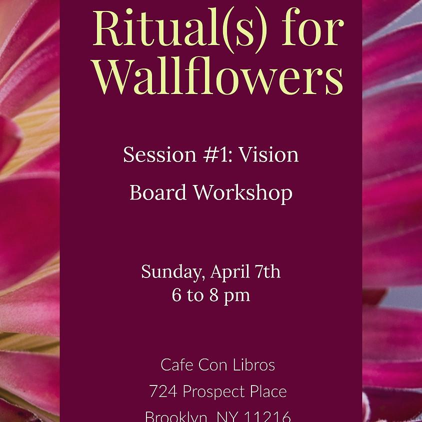 Rituals for Wallflowers