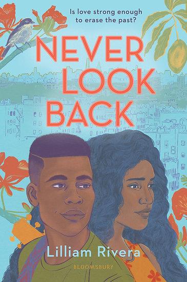 Rivera, L. | Never Look Back