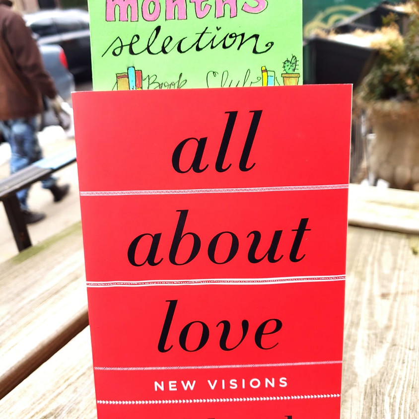 Community Book Club: All About Love, bell hooks