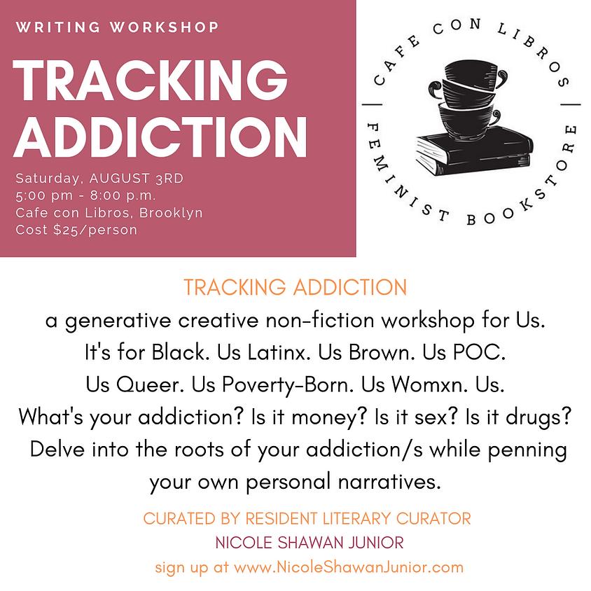 Tracking Addiction