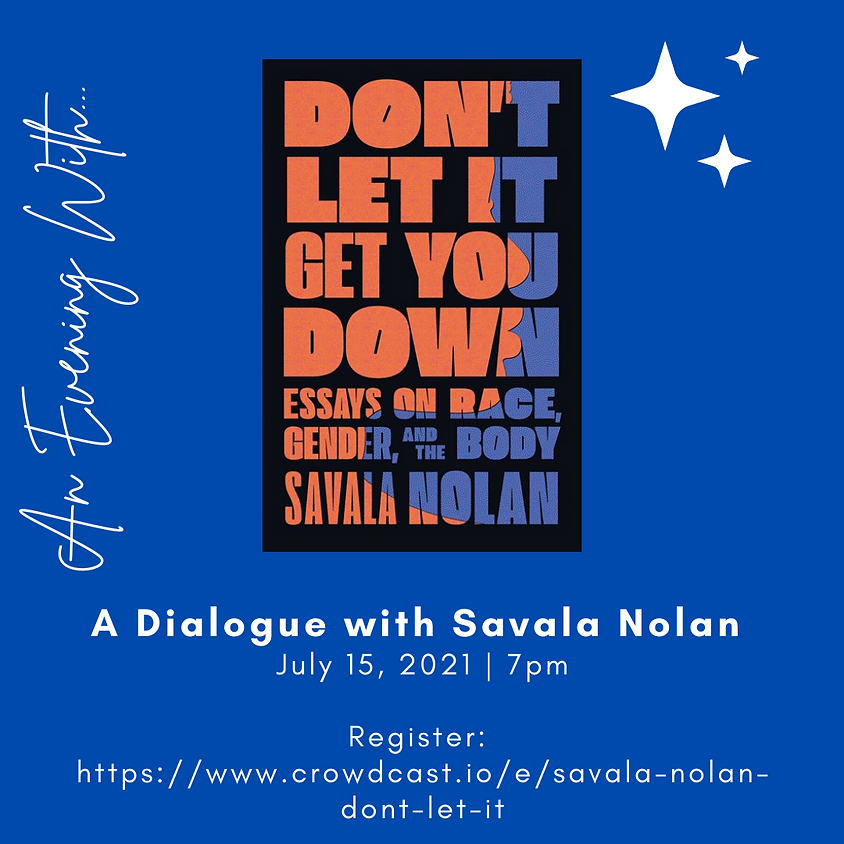 Author Talk with Savala Nolan, Don't Let It Get You Down