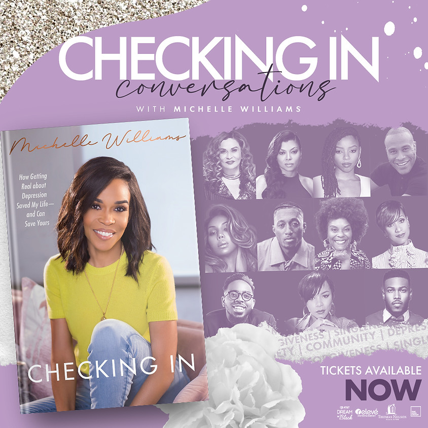 """""""Checking In"""" with Michelle Williams & Special Guests."""