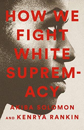 how we fight white supremacy.jpg