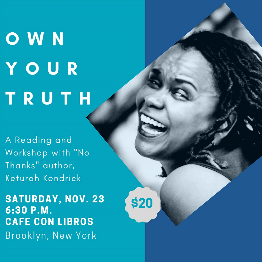 Reading & Workshop: Own Your Truth