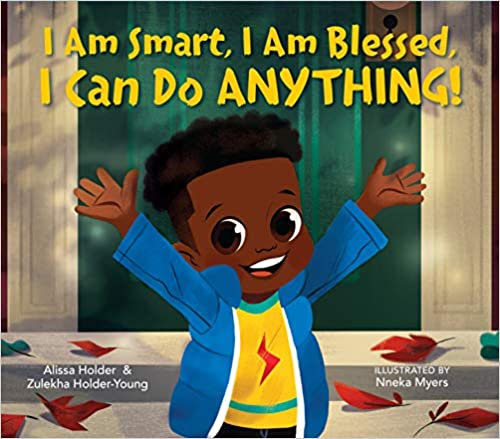 I am Smart. I am Blessed. I can do ANYTHING!