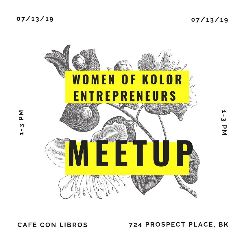 Women of Kolor Entrepreneurs (WOKE) Meet-Up