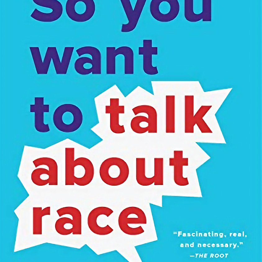 Womxn of Color Book Club: So You Want to Talk About Race