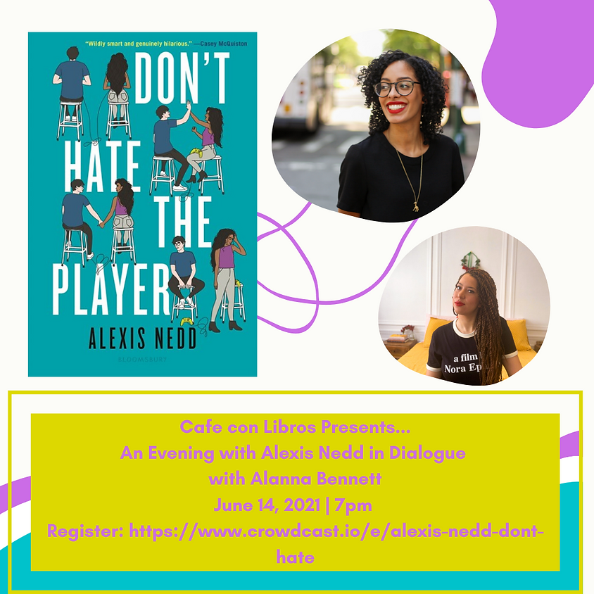 Author Talk: Alexis Nedd, Don't Hate the Player
