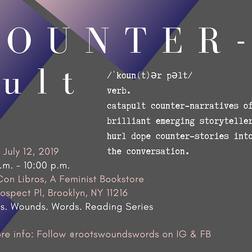 Roots. Wounds. Words. Reading   Counterpult Reading Series (2)