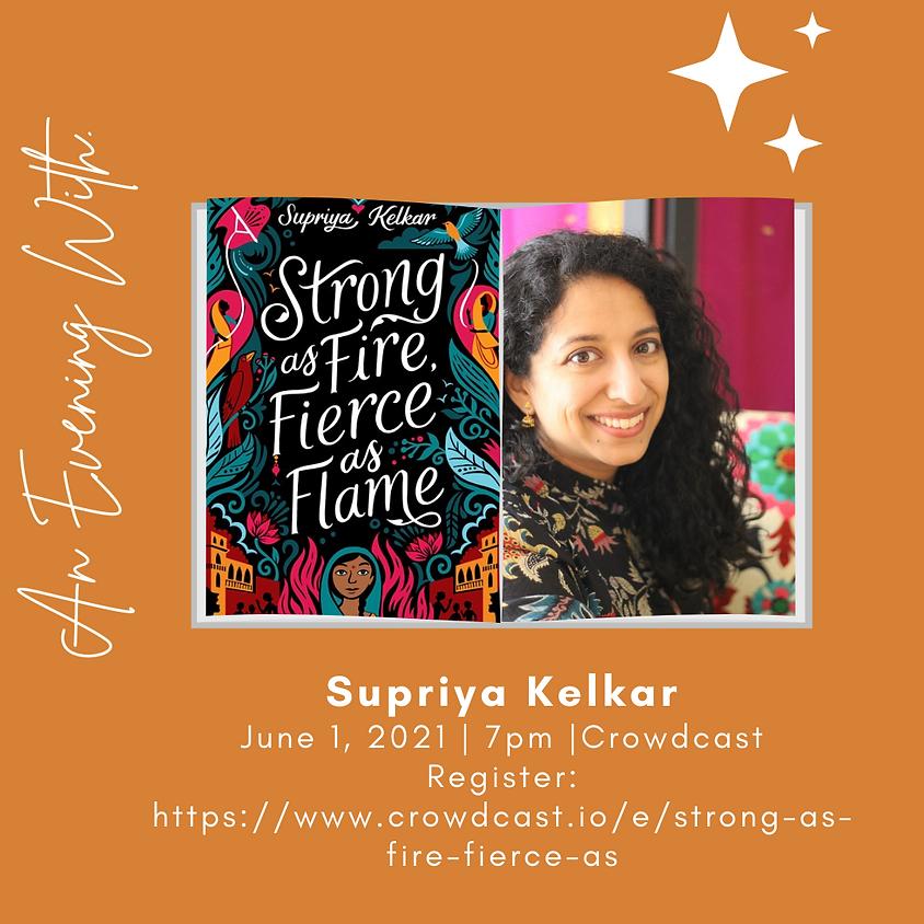 Author Talk: Supriya Kelkar, Strong as Fire, Fierce as Flame