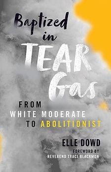 baptized in tear gas.jpg