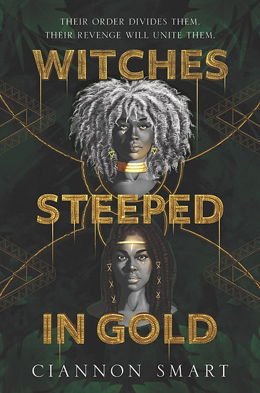 Smart, C. | Witches Steeped In Gold