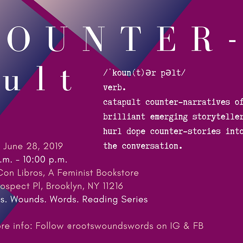 Roots. Wounds. Words. Reading | Counterpult Reading Series (1)