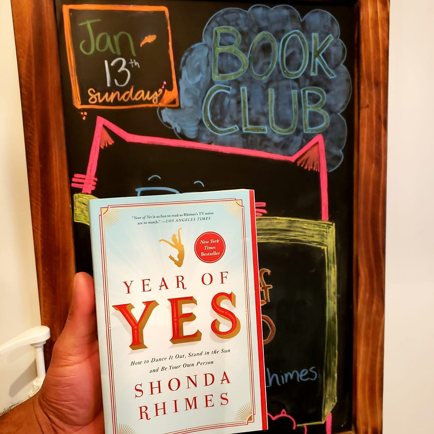 """""""The Year of Yes"""" Book Club Meeting"""