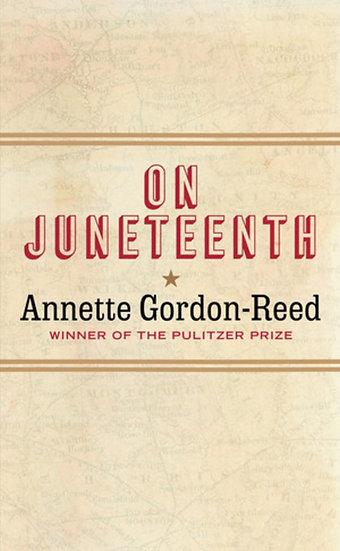 Gordon-Reed, A | On Juneteenth