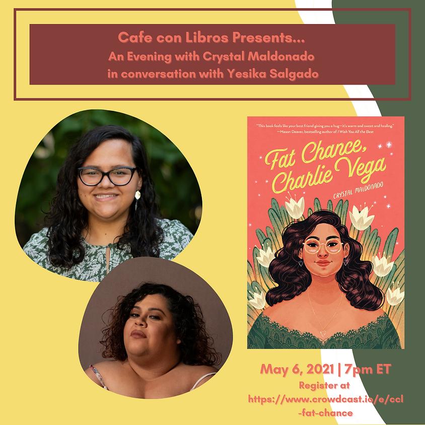 Author Talk: Crystal Maldonado with Yesika Salgado.