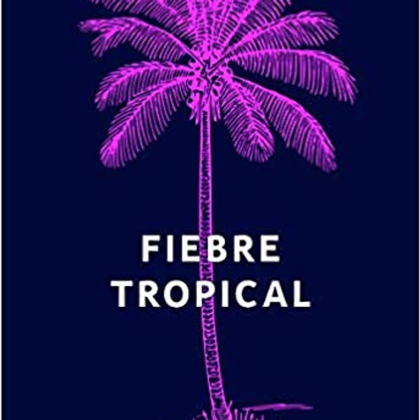 Feminist Book Club: Fiebre Tropical