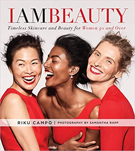 I Am Beauty: Timeless Skincare and Beauty for Womxn 40 and Older
