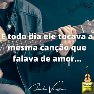 E todo dia ele tocava a mesma canção que falava de amor....png