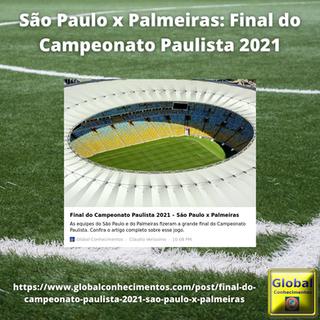 São Paulo x Palmeiras Final do Campeonato Paulista 2021.png