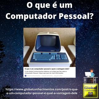 O que é um Computador Pessoal.png