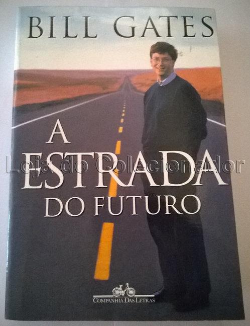 Livro - Bill Gates - A Estrada Do Futuro - 1995