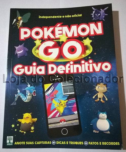 Pokémon Go - Guia Definitivo - Editora Abril - Coleção