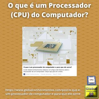 O que é um Processador (CPU) do Computador.png