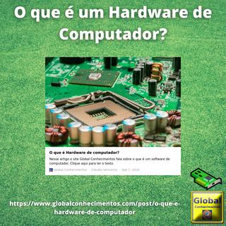 O que é um Hardware de Computador.png